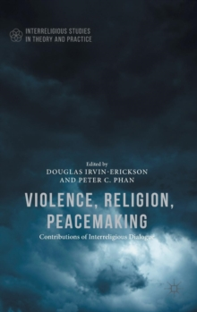 Violence, Religion, Peacemaking, Hardback Book