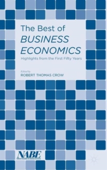 The Best of Business Economics : Highlights from the First Fifty Years, Hardback Book