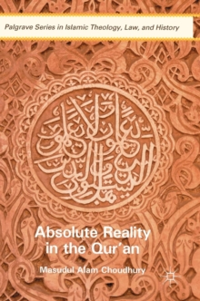 Absolute Reality in the Qur'an, Hardback Book