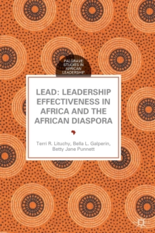 Lead: Leadership Effectiveness in Africa and the African Diaspora, Hardback Book