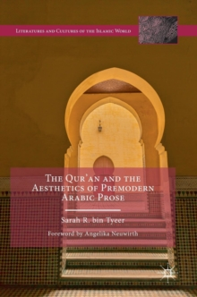 The Qur'an and the Aesthetics of Premodern Arabic Prose, Hardback Book
