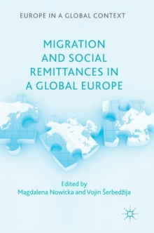 Migration and Social Remittances in a Global Europe, Hardback Book