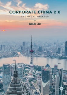 Corporate China 2.0 : The Great Shakeup, Paperback Book