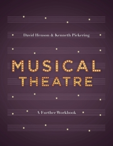 Musical Theatre : A Workbook for Further Study, Paperback / softback Book