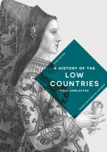 A History of the Low Countries, Paperback / softback Book