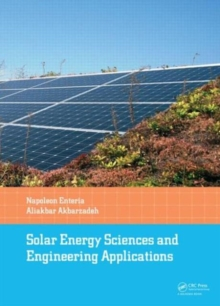 Solar Energy Sciences and Engineering Applications, Hardback Book