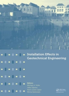 Installation Effects in Geotechnical Engineering, Mixed media product Book