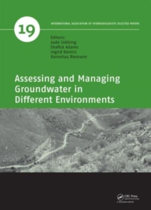 Assessing and Managing Groundwater in Different Environments, Hardback Book
