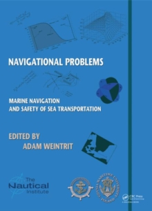 Marine Navigation and Safety of Sea Transportation : Navigational Problems, Hardback Book