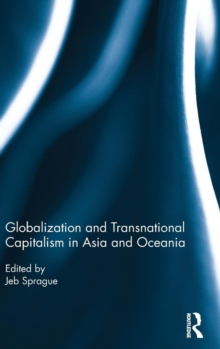 Globalization and Transnational Capitalism in Asia and Oceania, Hardback Book