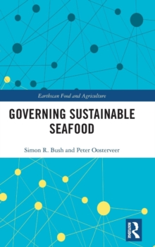 Governing Sustainable Seafood, Hardback Book
