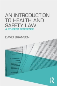 An Introduction to Health and Safety Law : A Student Reference, Paperback / softback Book