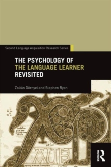 The Psychology of the Language Learner Revisited, Paperback Book