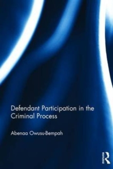 Defendant Participation in the Criminal Process, Hardback Book