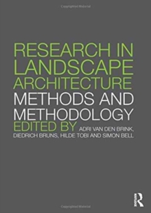 Research in Landscape Architecture : Methods and Methodology, Hardback Book