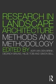 Research in Landscape Architecture : Methods and Methodology, Paperback Book