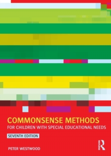 Commonsense Methods for Children with Special Educational Needs, Paperback / softback Book