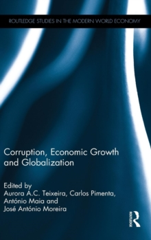Corruption, Economic Growth and Globalization, Hardback Book
