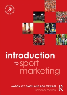Introduction to Sport Marketing : Second edition, Paperback / softback Book