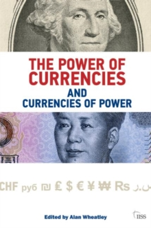 The Power of Currencies and Currencies of Power, Paperback / softback Book