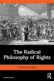 The Radical Philosophy of Rights, Paperback / softback Book
