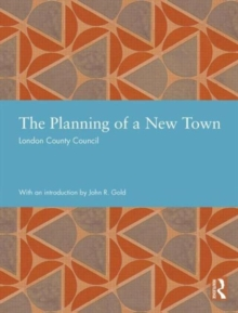 The Planning of a New Town, Hardback Book
