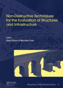Non-Destructive Techniques for the Evaluation of Structures and Infrastructure, Hardback Book