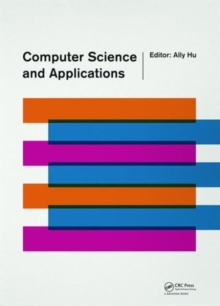 Computer Science and Applications : Proceedings of the 2014 Asia-Pacific Conference on Computer Science and Applications (CSAC 2014), Shanghai, China, 27-28 December 2014, Hardback Book