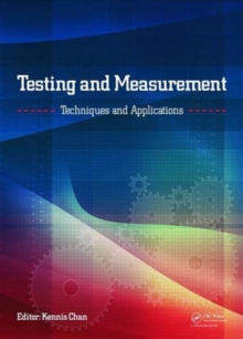 Testing and Measurement: Techniques and Applications : Proceedings of the 2015 International Conference on Testing and Measurement Techniques (TMTA 2015), 16-17 January 2015, Phuket Island, Thailand, Hardback Book
