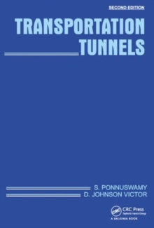 Transportation Tunnels, Second Edition, Hardback Book