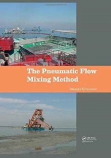The Pneumatic Flow Mixing Method, Hardback Book
