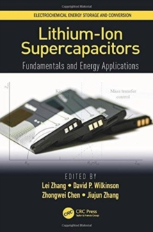 Lithium-Ion Supercapacitors : Fundamentals and Energy Applications, Hardback Book
