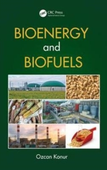 Bioenergy and Biofuels, Hardback Book