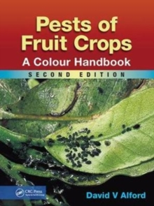 Pests of Fruit Crops : A Colour Handbook, Second Edition, Paperback / softback Book