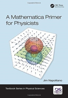 A Mathematica Primer for Physicists, Paperback / softback Book