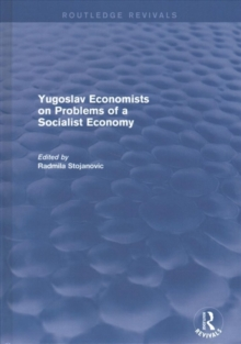 Yugoslav Economists on Problems of a Socialist Economy, Hardback Book