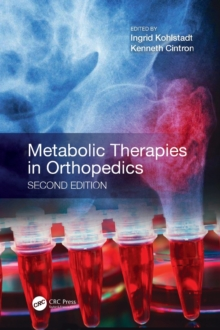 Metabolic Therapies in Orthopedics, Second Edition, Hardback Book