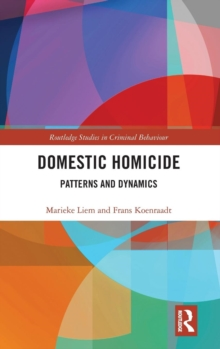 Domestic Homicide : Patterns and Dynamics, Hardback Book