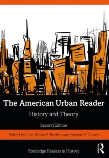 The American Urban Reader : History and Theory, Paperback / softback Book
