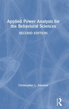 Applied Power Analysis for the Behavioral Sciences : 2nd Edition, Hardback Book
