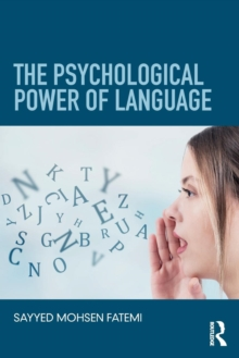 The Psychological Power of Language, Paperback / softback Book
