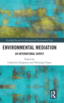 Environmental Mediation : An International Survey, Hardback Book