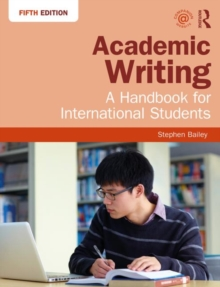 Academic Writing : A Handbook for International Students, Paperback / softback Book