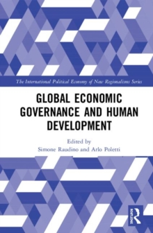 Global Economic Governance and Human Development, Hardback Book