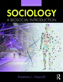 Sociology : A Biosocial Introduction, Paperback / softback Book