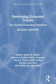 Developing Grounded Theory : The Second Generation Revisited, Paperback / softback Book