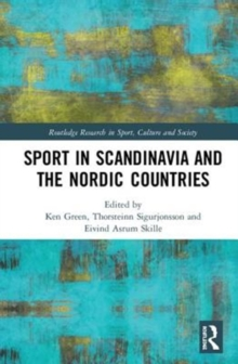 Sport in Scandinavia and the Nordic Countries, Hardback Book