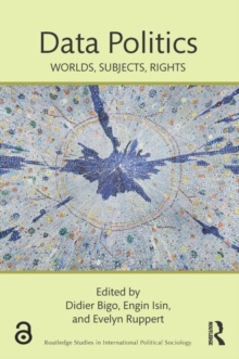 Data Politics : Worlds, Subjects, Rights, Paperback / softback Book