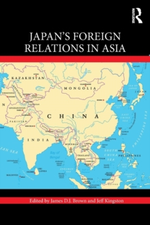Japan's Foreign Relations in Asia, Paperback / softback Book