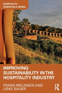 Improving Sustainability in the Hospitality Industry, Paperback / softback Book
